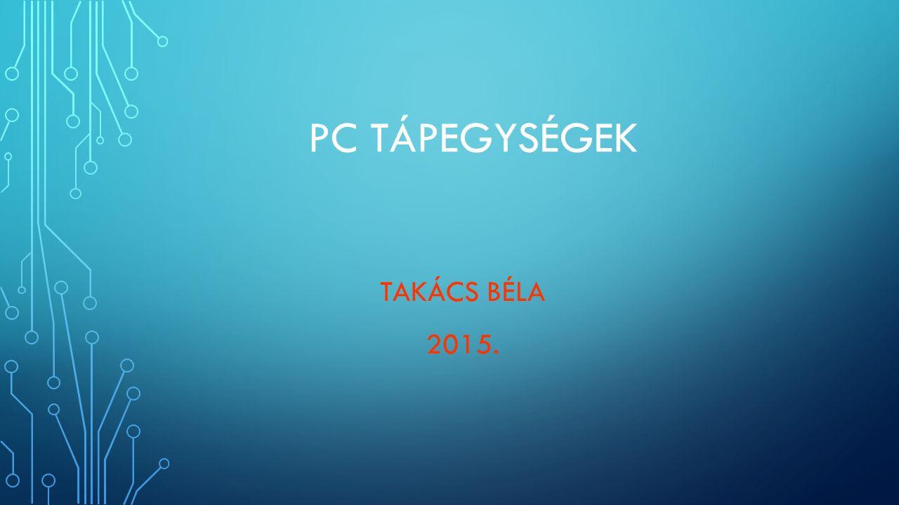 PC TÁPEGYSÉGEK TAKÁCS BÉLA 2015.