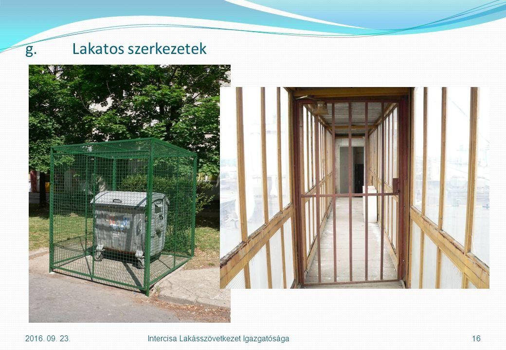 g.Lakatos szerkezetek 2016. 09. 23.Intercisa Lakásszövetkezet Igazgatósága16