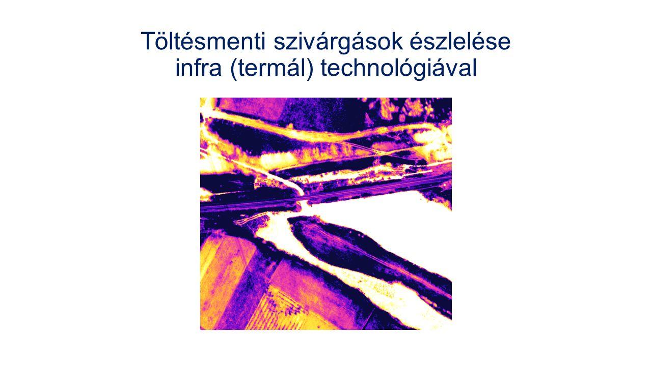 Töltésmenti szivárgások észlelése infra (termál) technológiával