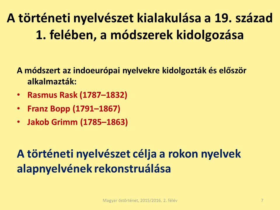 A történeti nyelvészet kialakulása a 19. század 1.