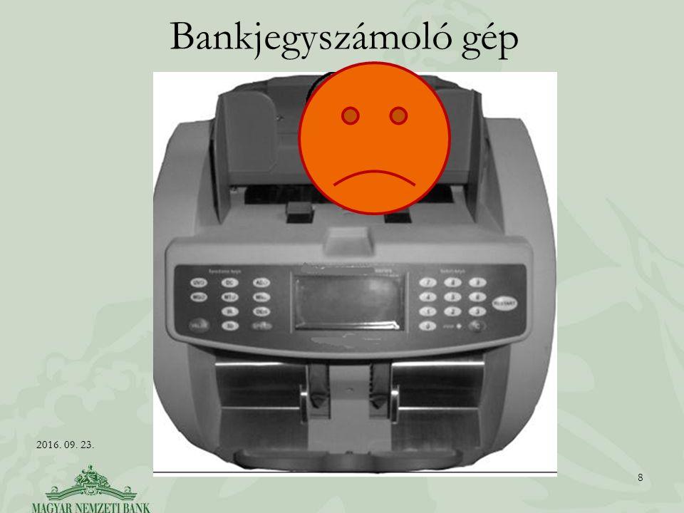 Bankjegyszámoló gép 8 2016. 09. 23.