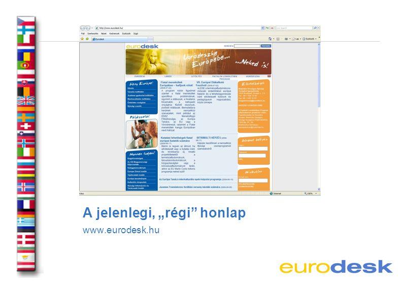 "A jelenlegi, ""régi honlap www.eurodesk.hu"