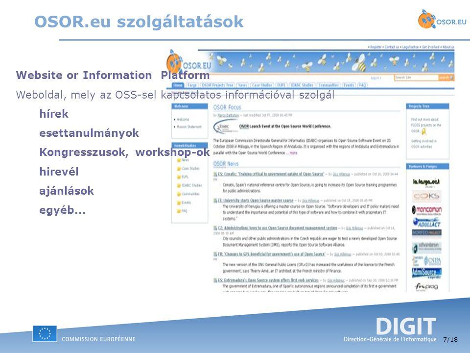 7 /18 Website or Information Platform Weboldal, mely az OSS-sel kapcsolatos információval szolgál hírek esettanulmányok Kongresszusok, workshop-ok hir