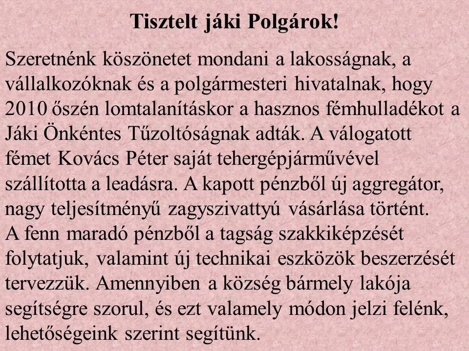 Tisztelt jáki Polgárok.