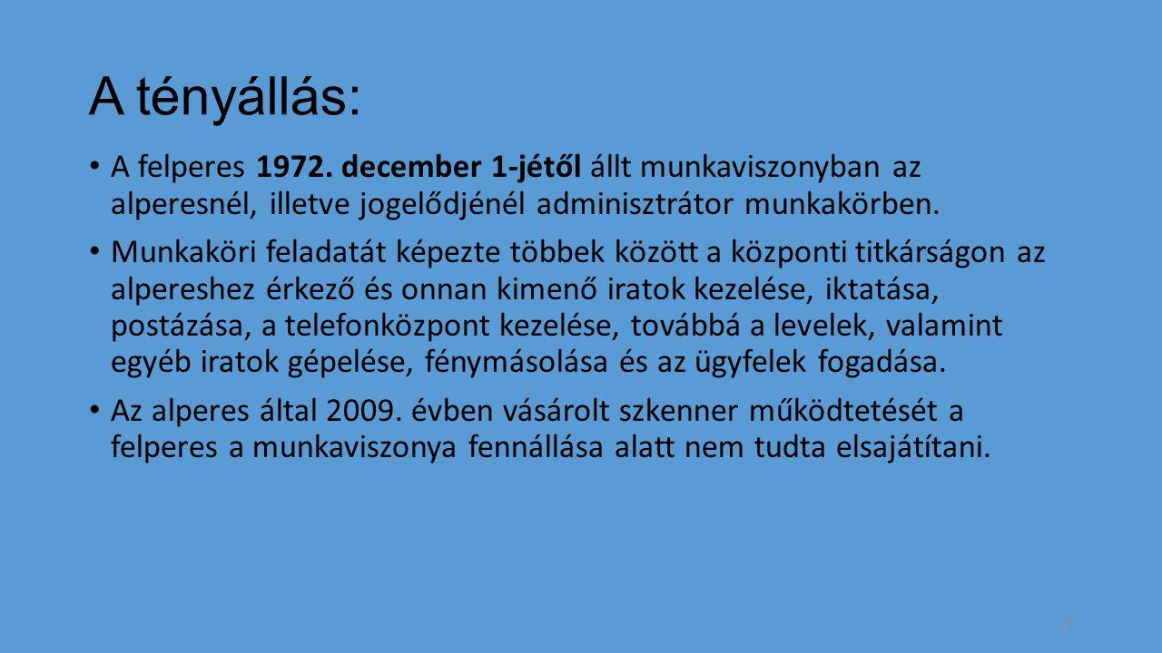 A tényállás: A felperes 1972.