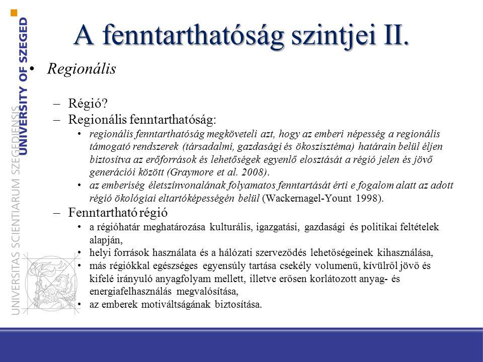 A fenntarthatóság szintjei II. Regionális –Régió.