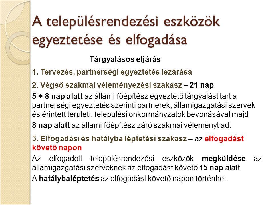 Tárgyalásos eljárás 1.Tervezés, partnerségi egyeztetés lezárása 2.