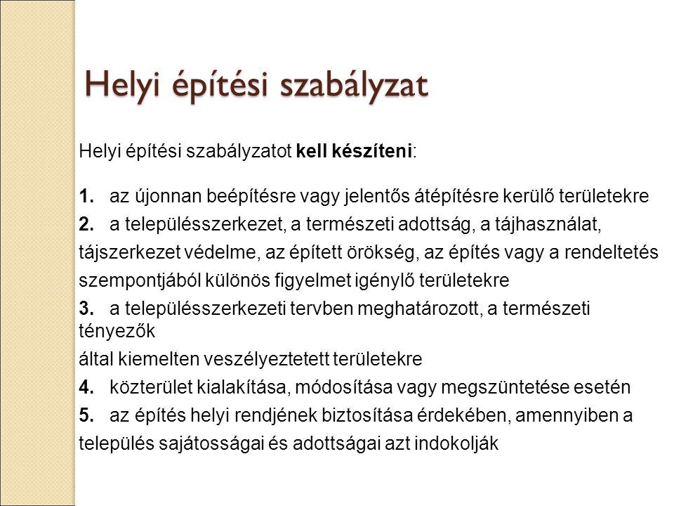 A TELEPÜLÉSRENDEZÉST ÉRINTŐ VÁLTOZÁSOK 2012.