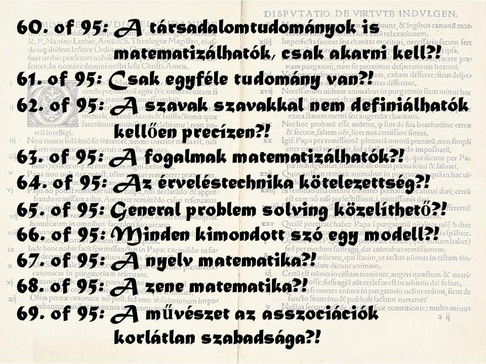 60. of 95: A társadalomtudományok is matematizálhatók, csak akarni kell .