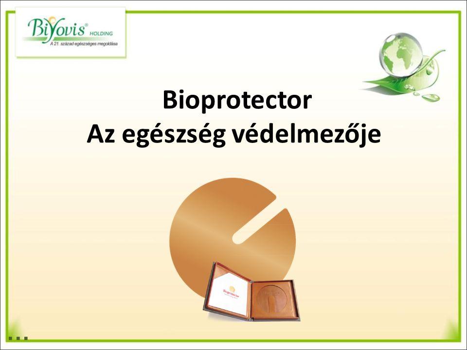 … Bioprotector Az egészség védelmezője