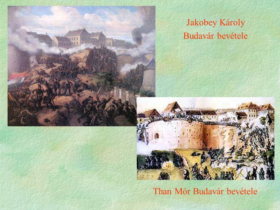 Jakobey Károly Budavár bevétele Than Mór Budavár bevétele