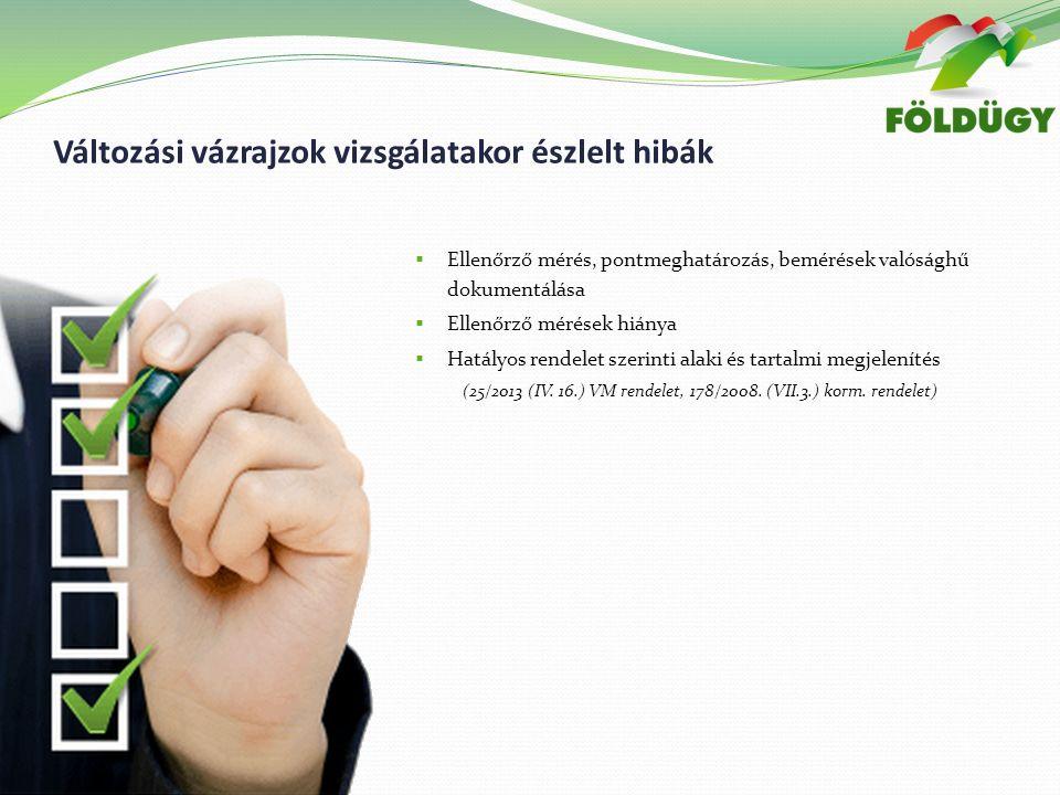  Alaki és tartalmi megjelenítés nem hatályos rendelet szerinti  25/2013.