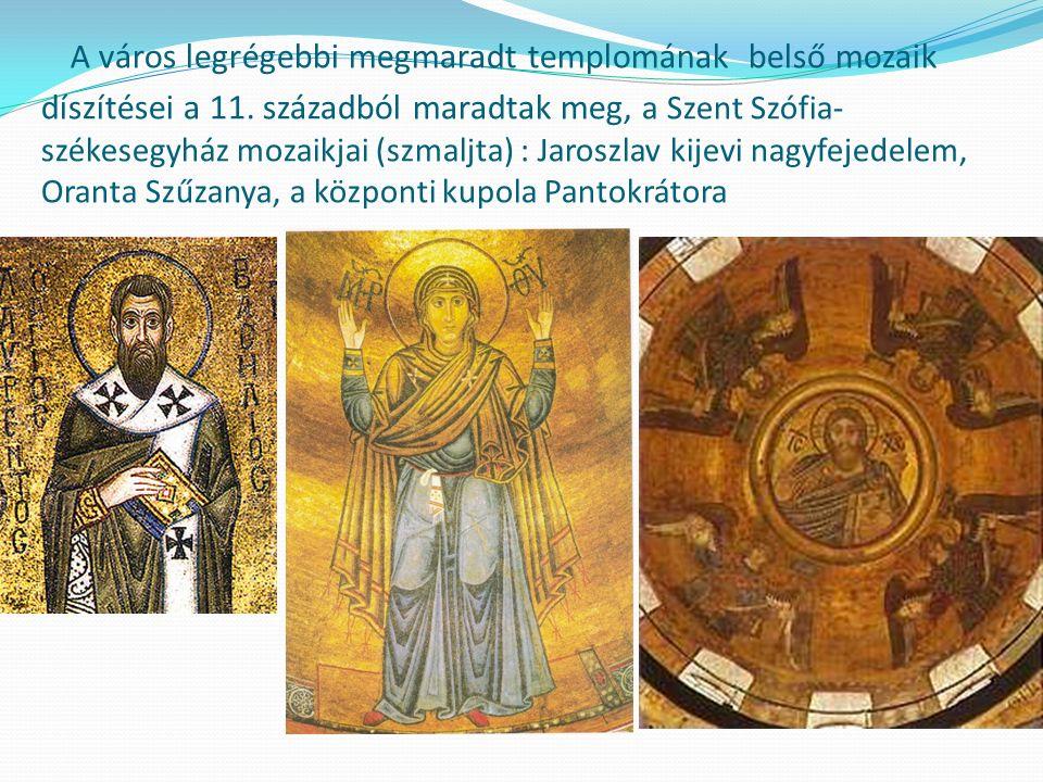 A város legrégebbi megmaradt templomának belső mozaik díszítései a 11.