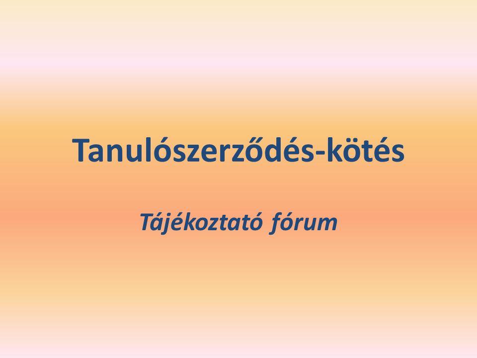 Tanulószerződés-kötés Tájékoztató fórum