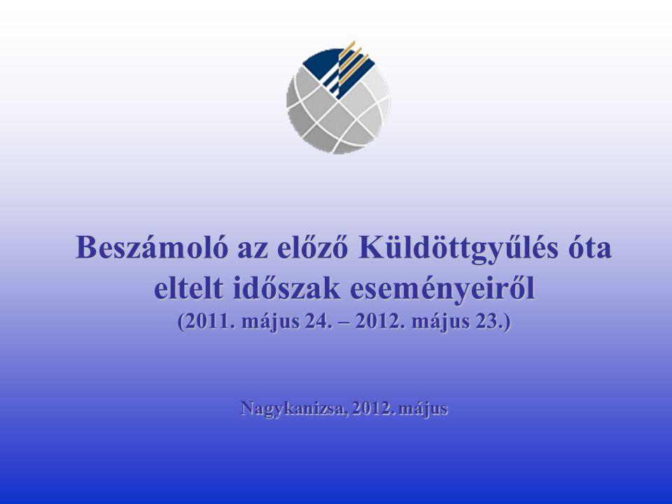 Külgazdasági kapcsolatok erősítése Kamaránk 2 pályázatot nyújtott be az MKIK 2012.