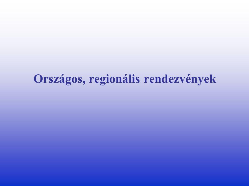 Országos, regionális rendezvények