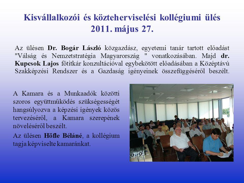 Kisvállalkozói és közteherviselési kollégiumi ülés 2011.