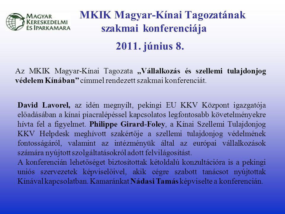 MKIK Magyar-Kínai Tagozatának szakmai konferenciája 2011.