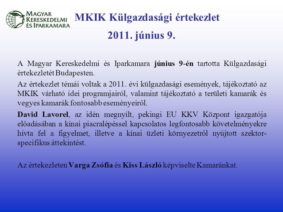 MKIK Külgazdasági értekezlet 2011. június 9.