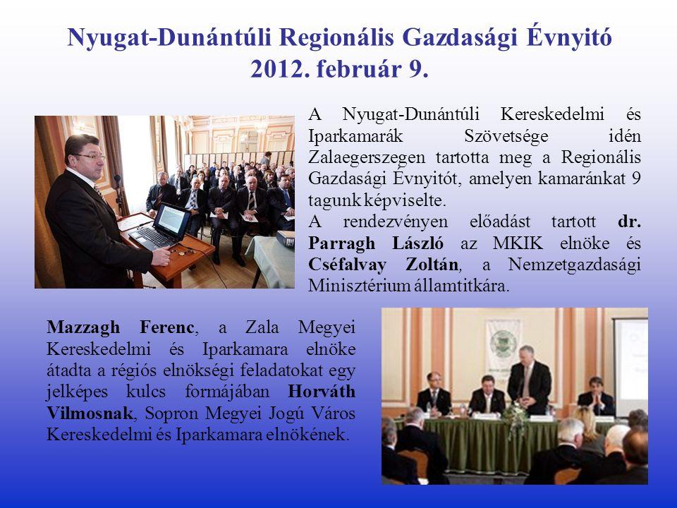 Nyugat-Dunántúli Regionális Gazdasági Évnyitó 2012.