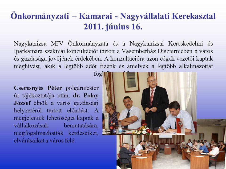 Önkormányzati – Kamarai - Nagyvállalati Kerekasztal 2011.