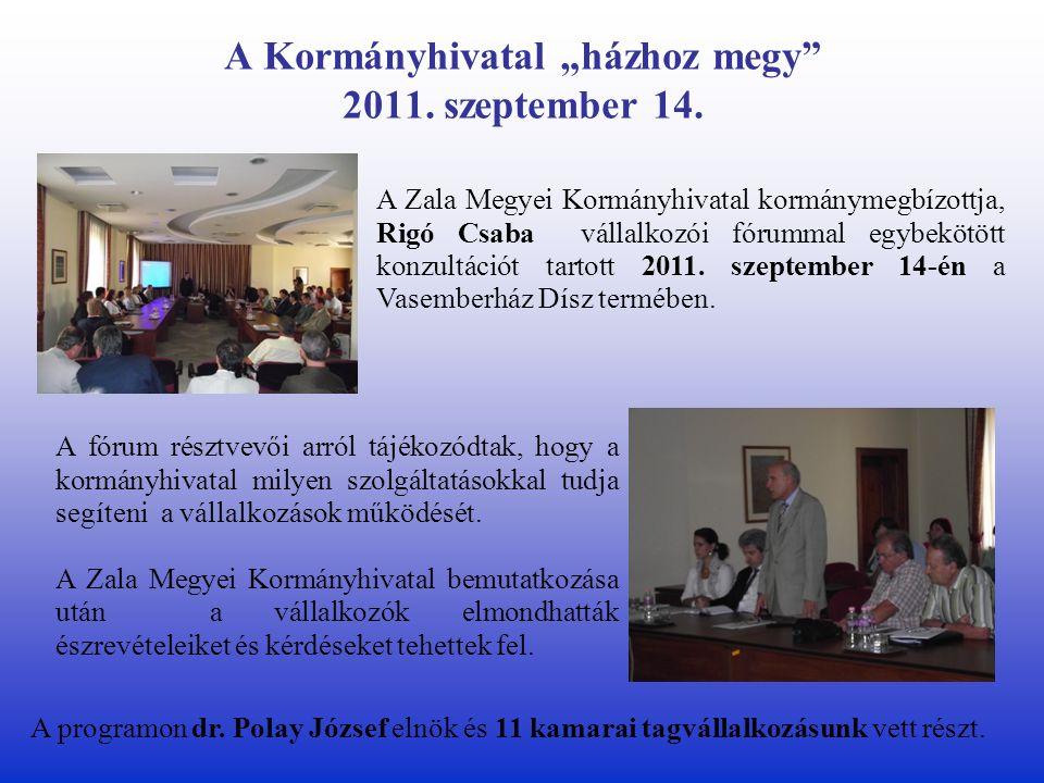 """A Kormányhivatal """"házhoz megy 2011. szeptember 14."""
