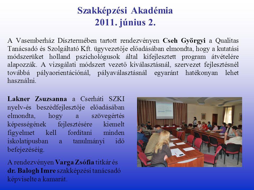 Szakképzési Akadémia 2011. június 2.