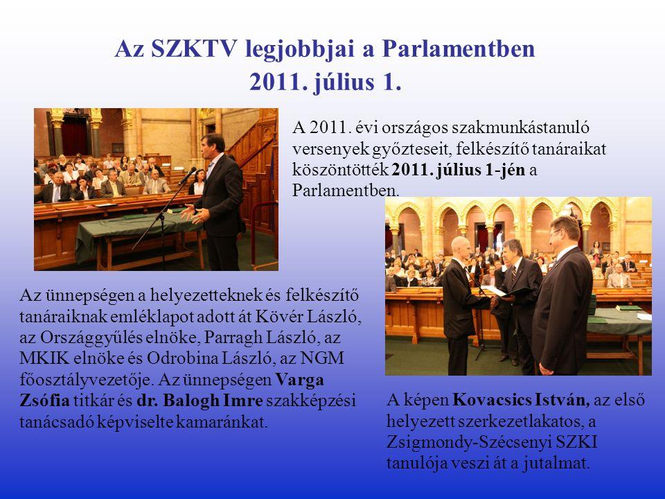 Az SZKTV legjobbjai a Parlamentben 2011. július 1.