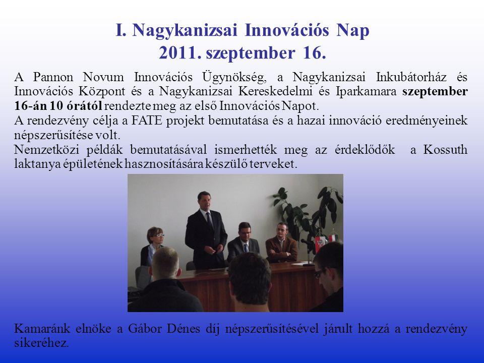 I. Nagykanizsai Innovációs Nap 2011. szeptember 16.
