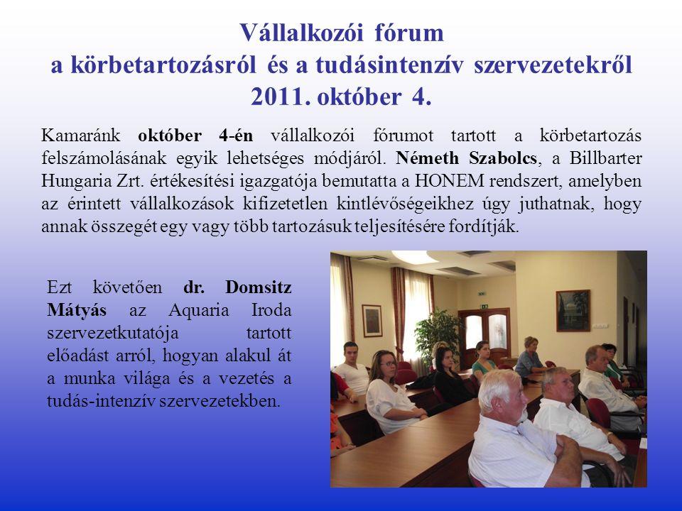 Vállalkozói fórum a körbetartozásról és a tudásintenzív szervezetekről 2011.