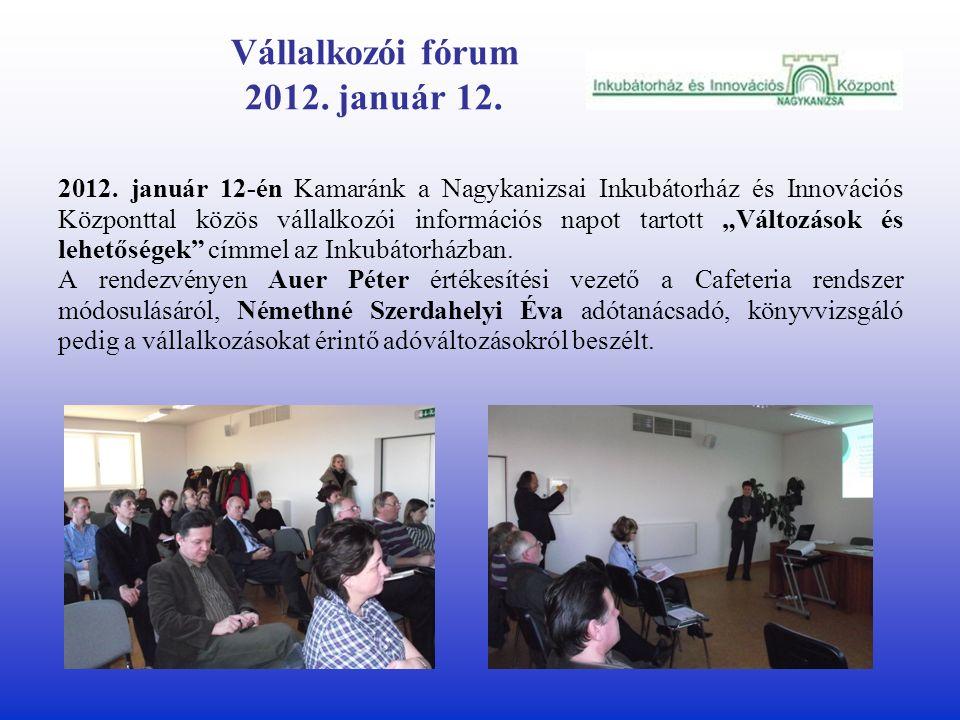 Vállalkozói fórum 2012. január 12. 2012.
