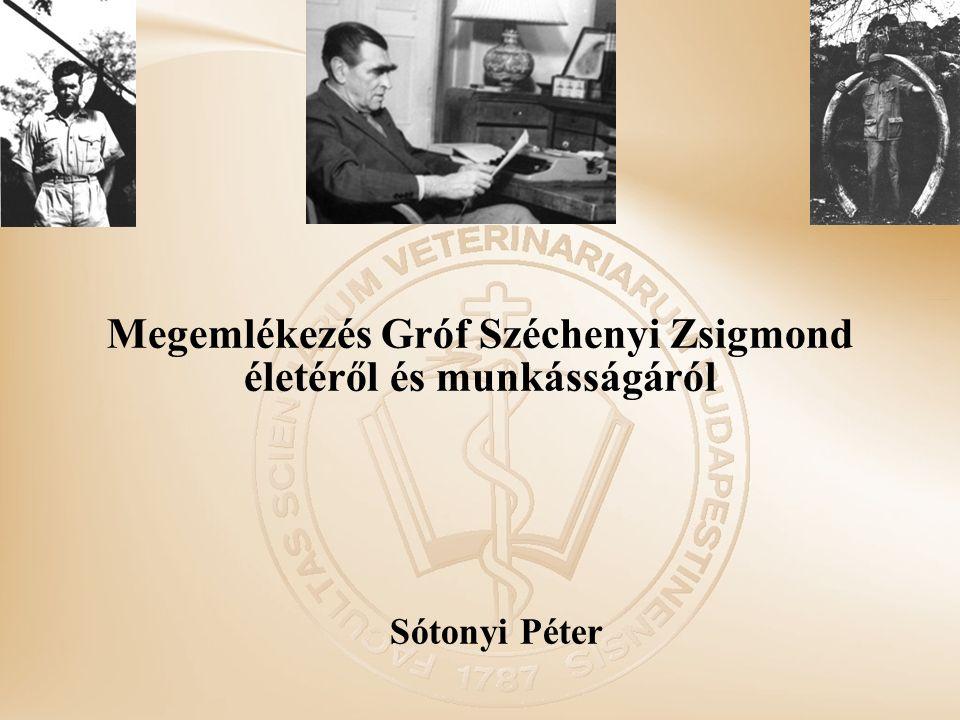 Megemlékezés Gróf Széchenyi Zsigmond életéről és munkásságáról Sótonyi Péter