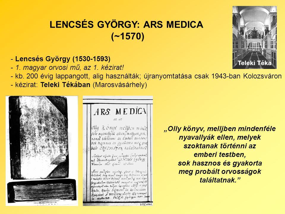 LENCSÉS GYÖRGY: ARS MEDICA (~1570) - Lencsés György (1530-1593) - 1.
