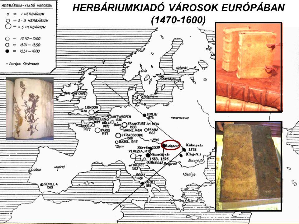 HERBÁRIUMKIADÓ VÁROSOK EURÓPÁBAN (1470-1600)