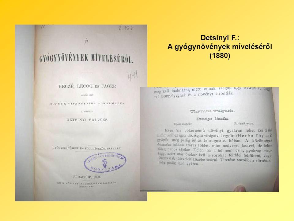 Detsinyi F.: A gyógynövények míveléséről (1880)