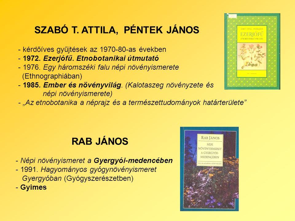 SZABÓ T. ATTILA, PÉNTEK JÁNOS RAB JÁNOS - kérdőíves gyűjtések az 1970-80-as években - 1972.