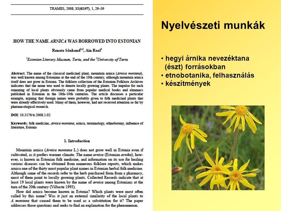 Nyelvészeti munkák hegyi árnika nevezéktana (észt) forrásokban etnobotanika, felhasználás készítmények