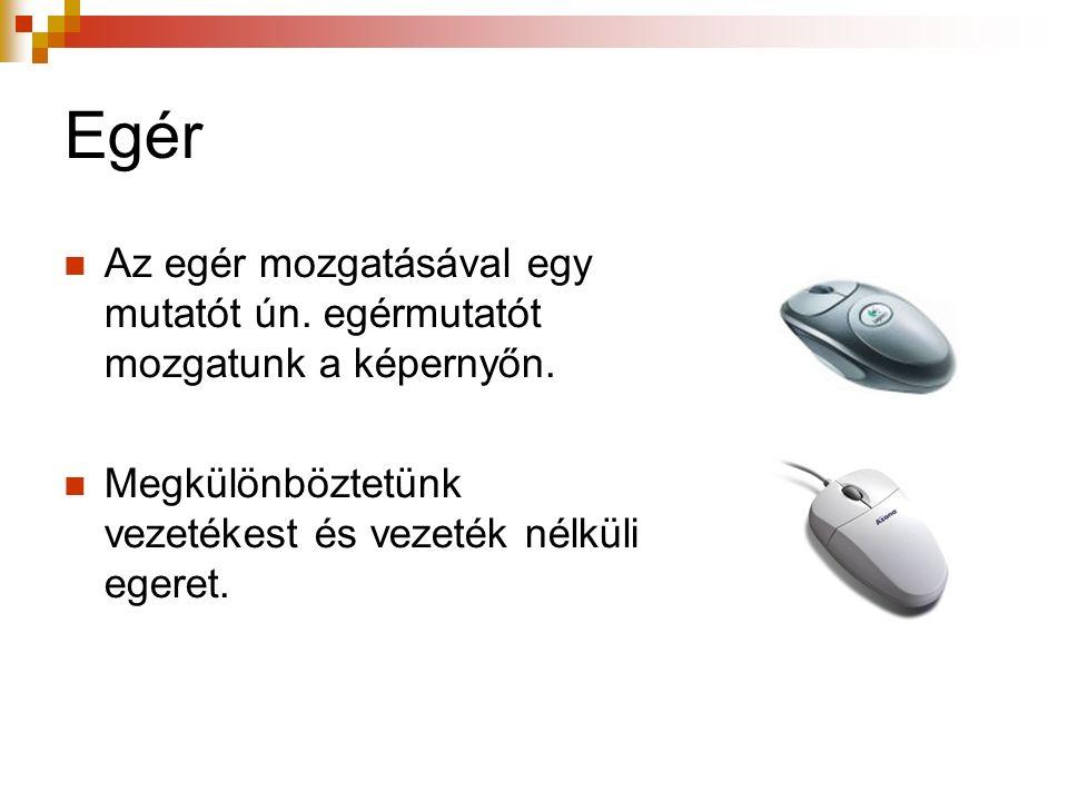 Pendrive Kisméretű kifejezetten adathordozásra használt adattároló.