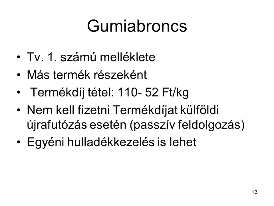 13 Gumiabroncs Tv. 1.