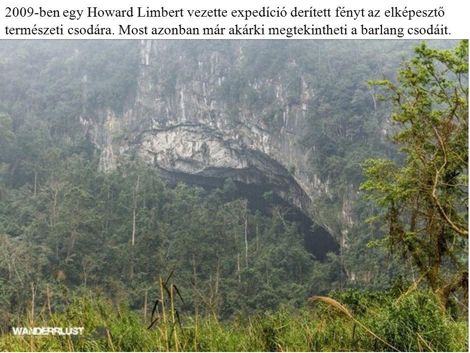 A Son Doong ötször nagyobb, mint a Phong Nha-barlang, melyet korábban Vietnam legnagyobb barlangjának tartottak.