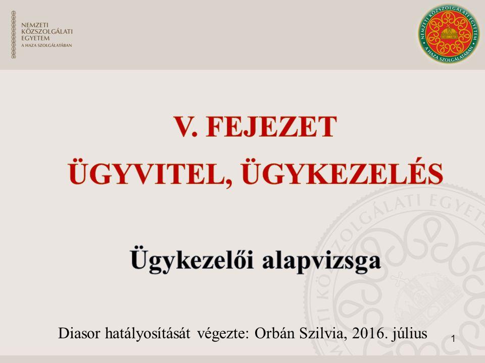 Diasor hatályosítását végezte: Orbán Szilvia, 2016. július 1