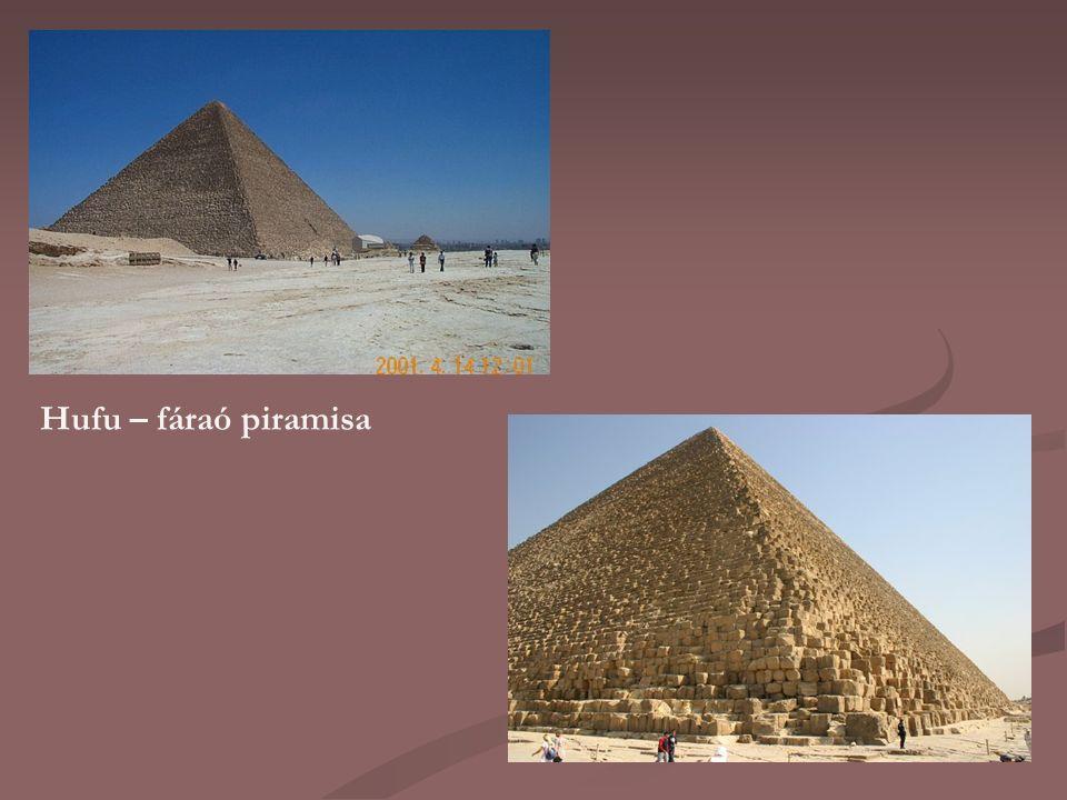 Hufu – fáraó piramisa
