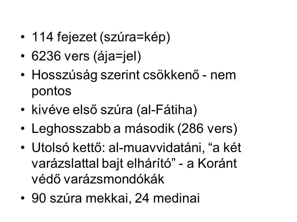 114 fejezet (szúra=kép) 6236 vers (ája=jel) Hosszúság szerint csökkenő - nem pontos kivéve első szúra (al-Fátiha) Leghosszabb a második (286 vers) Utolsó kettő: al-muavvidatáni, a két varázslattal bajt elhárító - a Koránt védő varázsmondókák 90 szúra mekkai, 24 medinai