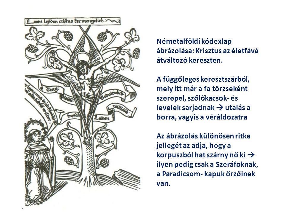 Németalföldi kódexlap ábrázolása: Krisztus az életfává átváltozó kereszten. A függőleges keresztszárból, mely itt már a fa törzseként szerepel, szőlők