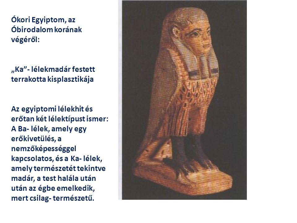 """Ókori Egyiptom, az Óbirodalom korának végéről: """"Ka""""- lélekmadár festett terrakotta kisplasztikája Az egyiptomi lélekhit és erőtan két lélektípust isme"""