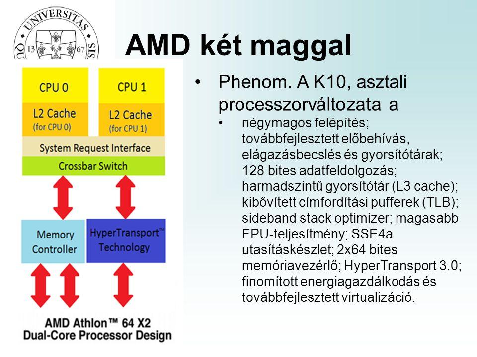 AMD két maggal Phenom.
