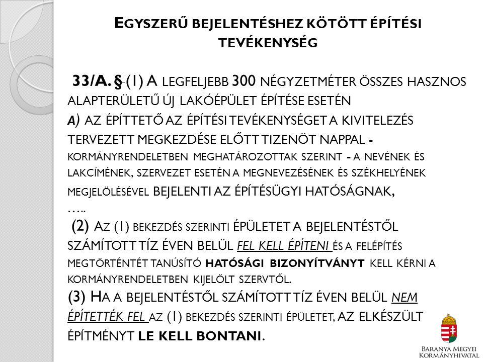 A Z I. FOKÚ ÉPÍTÉSÜGYI HATÓSÁGOKTÓL ÉRKEZETT EGYSZERŰ BEJELENÉS TÁRGYÚ ÉRTESÍTÉSEK SZÁMA 12 DB 2 DB