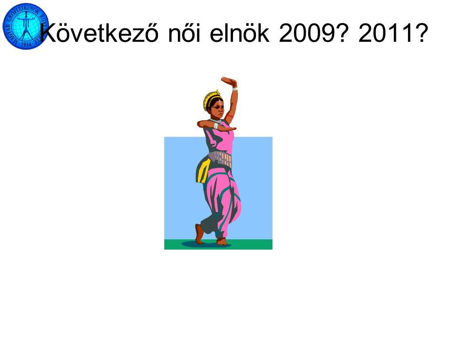Következő női elnök 2009 2011