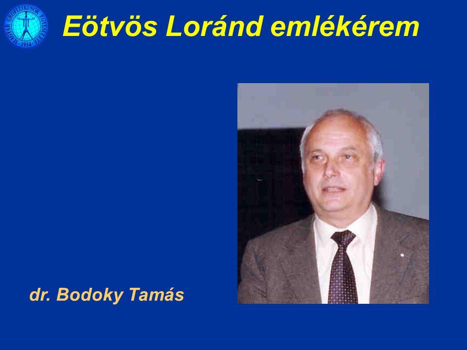 Eötvös Loránd emlékérem dr. Bodoky Tamás