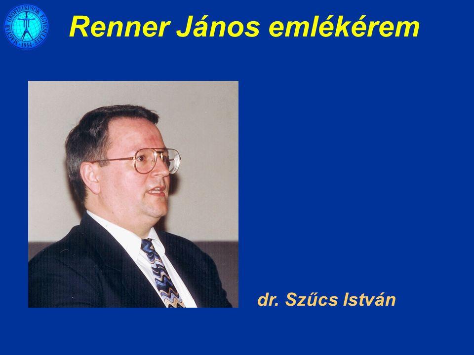 Renner János emlékérem dr. Szűcs István